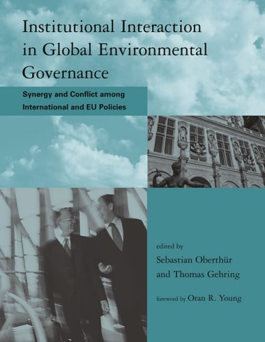 9780262051156: Institutional Interaction in Global Environmental Governance: Synergy and Conflict Among International and Eu Policies (Global Environmental Accord: ... Sustainability and Institutional Innovation)