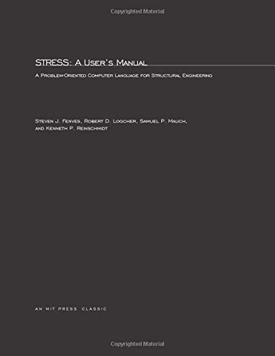 9780262060295: STRESS: A Problem-Oriented Computer Language for Structural Engineering (MIT Press)