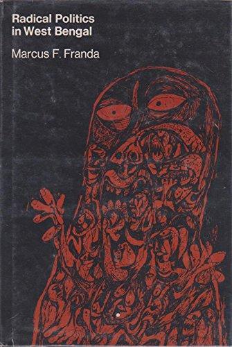 9780262060400: Radical Politics in West Bengal (Studies in communism, revisionism, and revolution)
