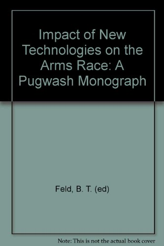 9780262060424: Impact of New Technologies on the Arms Race: A Pugwash Monograph