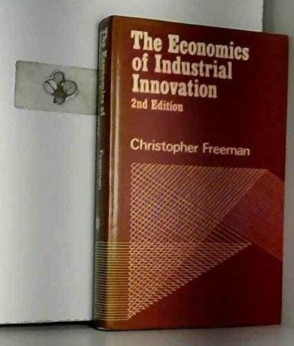 9780262060837: The Economics of Industrial Innovation