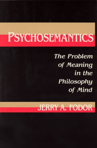 9780262061063: Psychosemantics: The Problem of Meaning in the Philosophy of Mind (Explorations in cognitive science)