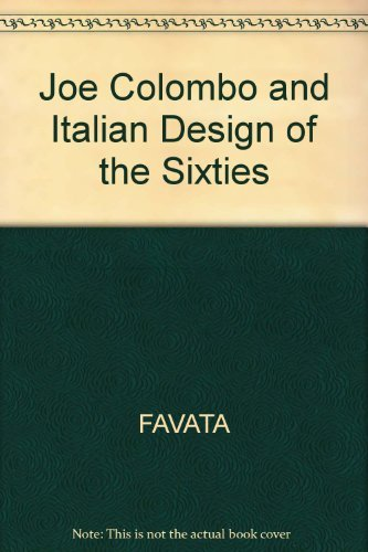 9780262061179: Joe Colombo and Italian Design of the Sixties