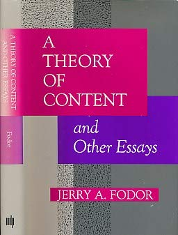 A Theory of Content and Other Essays (0262061309) by Jerry A. Fodor