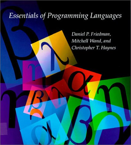 9780262061452: Essentials of Programming Languages