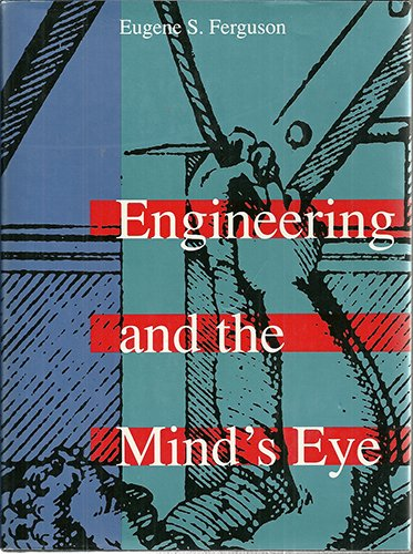 9780262061476: Engineering and the Mind's Eye