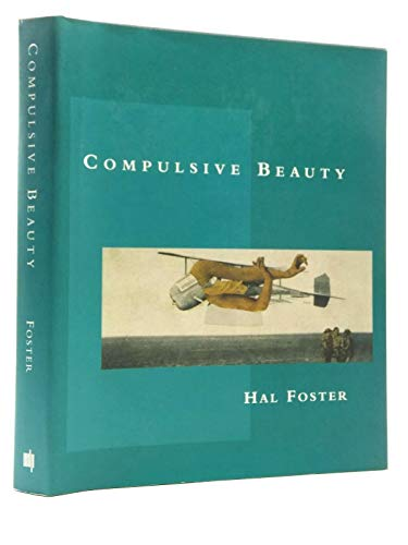 9780262061605: Compulsive Beauty (October Books)