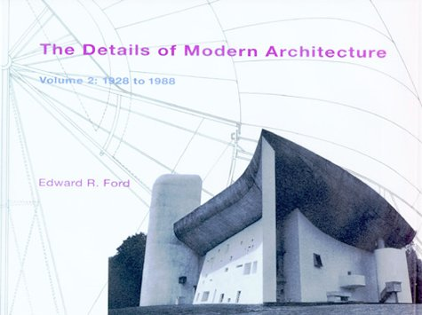 9780262061858: The Details of Modern Architecture 2, Vol. 2: 1928 to 1988