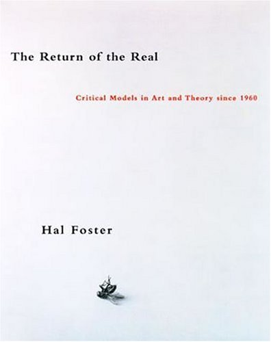 9780262061872: The Return of the Real: Avant-garde at the End of the Century (October books)