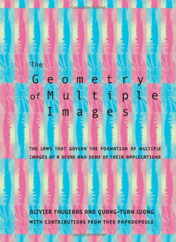 9780262062206: The Geometry of Multiple Images: The Laws That Govern the Formation of Multiple Images of a Scene Andsome of Their Applications