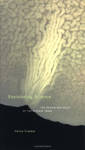 9780262062251: Envisioning Science: The Design and Craft of the Science Image