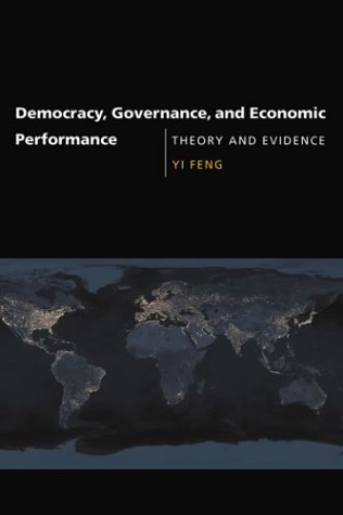 9780262062350: Democracy, Governance, and Economic Performance: Theory and Evidence