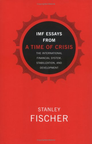9780262062374: IMF Essays from a Time of Crisis: The International Financial System, Stabilization and Development