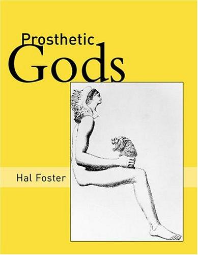 9780262062428: Prosthetic Gods (October Books)
