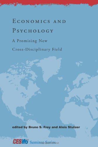 9780262062633: Economics and Psychology: A Promising New Cross-Disciplinary Field (CESifo Seminar Series)