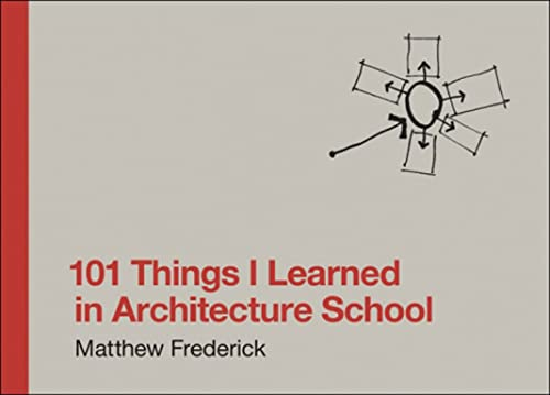 9780262062664: 101 Things I Learned in Architecture School (MIT Press)
