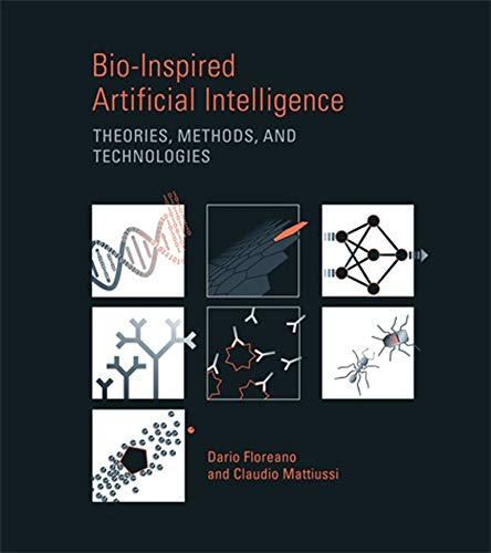 9780262062718: Bio-Inspired Artificial Intelligence: Theories, Methods, and Technologies