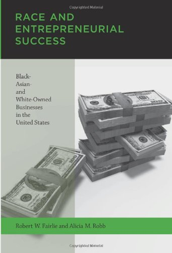 9780262062817: Race and Entrepreneurial Success: Black-, Asian-, and White-Owned Businesses in the United States