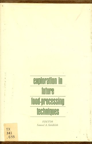 9780262070065: Exploration in Future Food-Processing Techniques