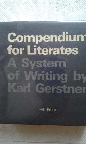 9780262070614: Compendium for Literates: A System of Writing