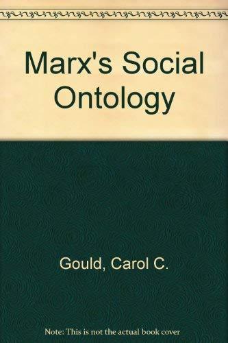 9780262070713: Gould: Marxs Social Ontology (Cloth)