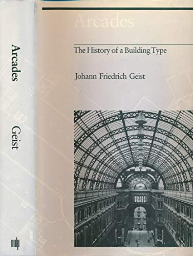 9780262070829: Arcades: The History of a Building Type