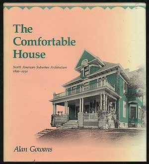 9780262070959: Comfortable House: North American Suburban Architecture 1890-1930