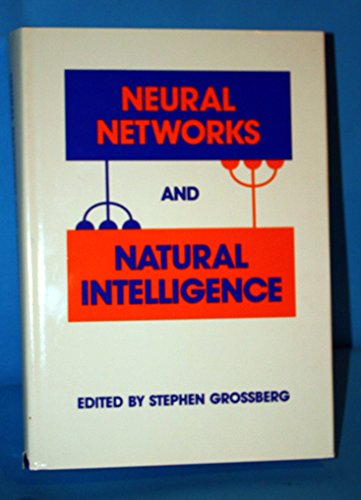 9780262071079: Neural Networks and Natural Intelligence