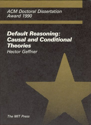 9780262071376: Default Reasoning: Causal and Conditional Theories (ACM Doctoral Dissertation Award)