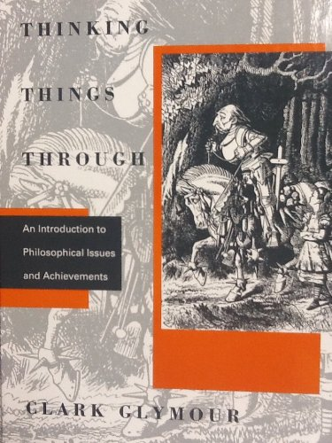 9780262071413: Thinking Things Through: Introduction to Philosophical Issues and Achievements