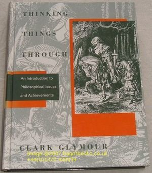 9780262071413: Thinking Things Through: An Introduction to Philosophical Issues and Achievements (Bradford Books)