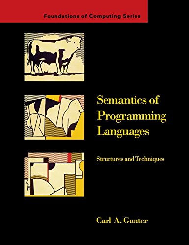 9780262071437: Semantics of Programming Languages: Structures and Techniques