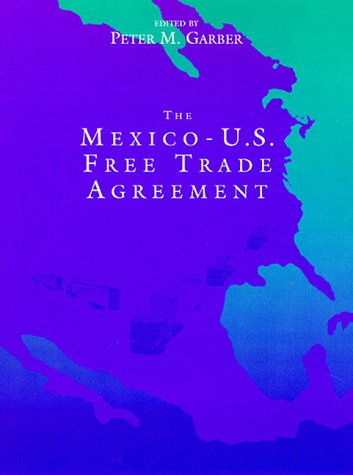 Mexico-U.S. Free Trade Agreement (First Edition)
