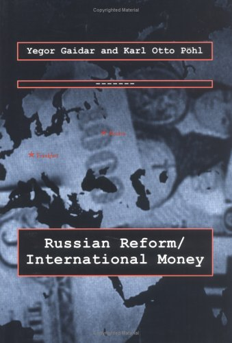 9780262071659: Russian Reform / International Money (Lionel Robbins Lectures)