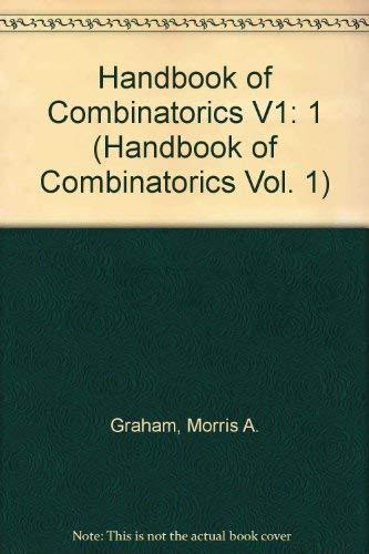 Handbook of Combinatorics: Volume I: Editor: Graham, R. L.; Grotschel, M.; Lovasz, L.