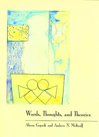 9780262071758: Words, Thoughts, and Theories (Learning, Development, and Conceptual Change)