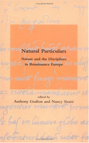 9780262071932: Natural Particulars: Nature and the Disciplines in Renaissance Europe