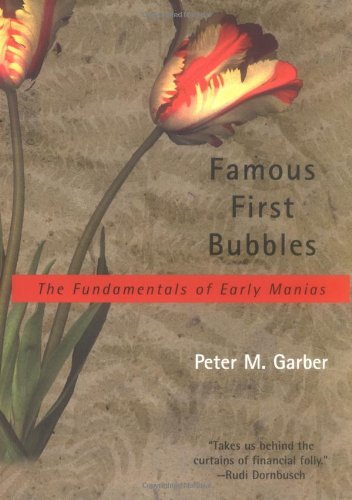 9780262072045: Famous First Bubbles: The Fundamentals of Early Manias
