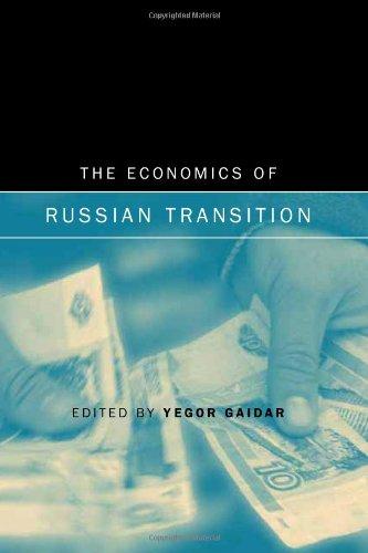 The economics of Russian transition.: Gaidar, Yegor (ed.)