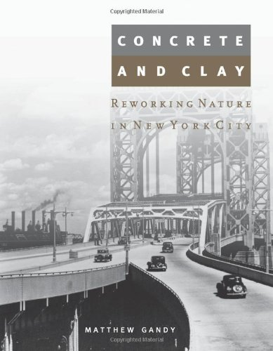 9780262072243: Concrete and Clay: Reworking Nature in New York City