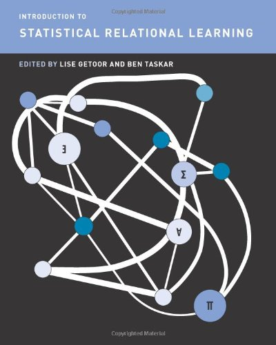 9780262072885: Introduction to Statistical Relational Learning (Adaptive Computation and Machine Learning Series)