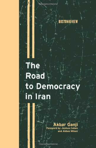 9780262072953: The Road to Democracy in Iran (Boston Review Books)