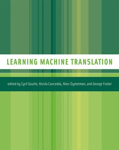 Learning Machine Translation (Neural Information Processing series): Goutte, Cyril [Editor];