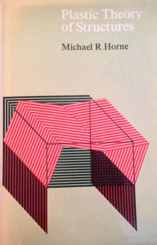 9780262080507: Plastic Theory of Structures