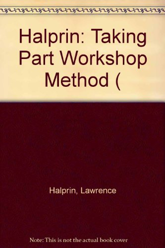 9780262080798: Taking Part: A Workshop Approach to Collective Creativity