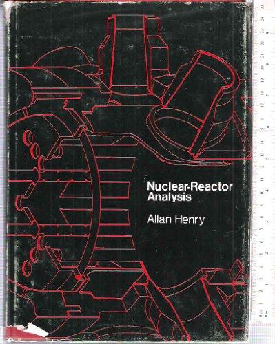 9780262080811: Nuclear-Reactor Analysis