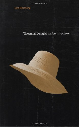 9780262081016: Thermal Delight in Architecture
