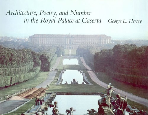 9780262081214: Architecture, Poetry, and Number in the Royal Palace at Caserta