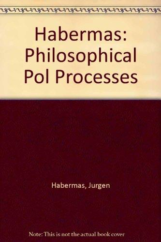 9780262081337: Habermas: Philosophical Pol Processes
