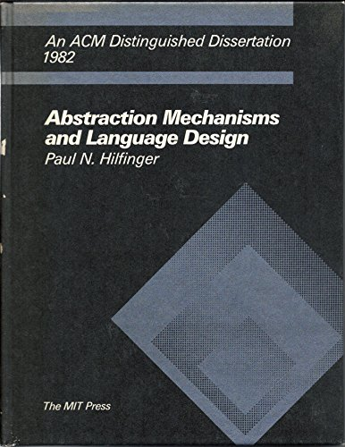 9780262081344: Abstraction Mechanisms & Language Design (ACM distinguished dissertations)